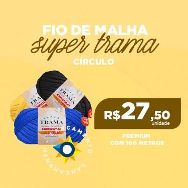 FIO SUPER TRAMA MALHA PREMIUM CÍRCULO COM 100 METROS