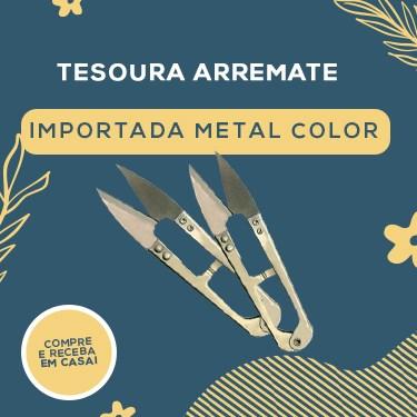 TESOURA ARREMATE IMPORT. METAL COLOR.
