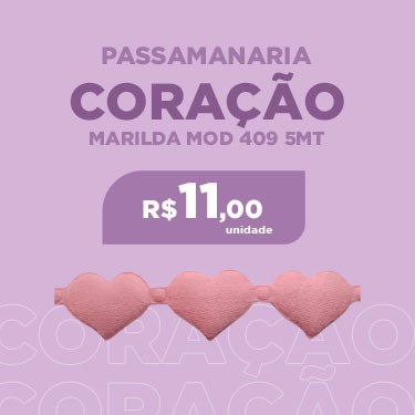 PASSAMANARIA MARILDA CORACAO MOD 409 5MT