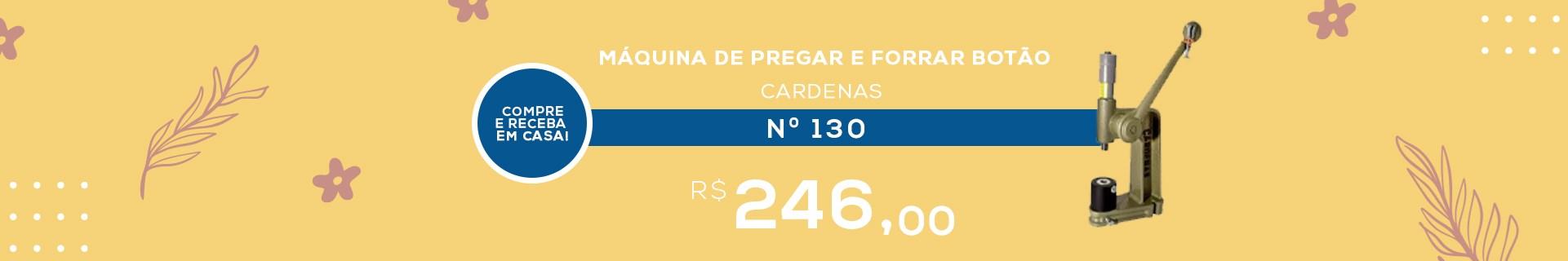 MÁQUINA DE PREGAR E FORRAR BOTÃO CARDENAS N.130