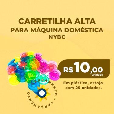 CARRETILHA ALTA DE PLÁSTICO PARA MÁQUINA DOMÉSTICA - ESTOJO COM 25 UNIDADES - NYBC