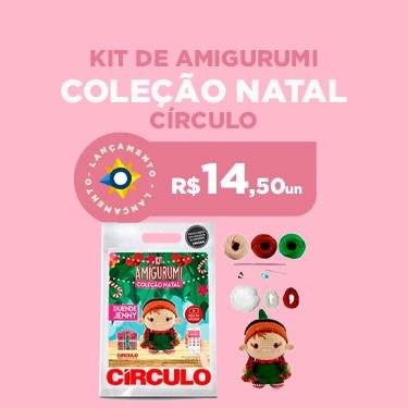 KIT AMIGURUMI NATAL 2021 CIRCULO