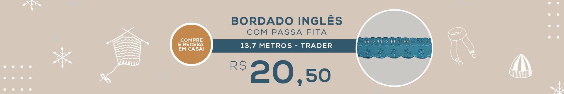 BORDADO INGLÊS COM PASSA FITA - 652222 - 13,7 METROS - TRADER