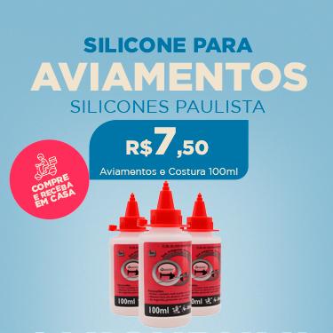 SILICONE PARA AVIAMENTOS E COSTURA C/100ML SILICONE PAULISTA